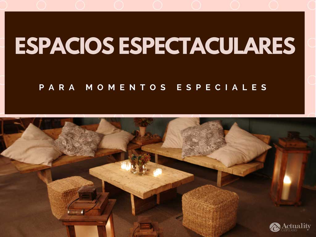 Espacios chill out actuality carpas for Espacios chill out